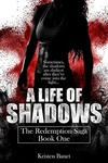 Kristen Banet: A Life Of Shadows