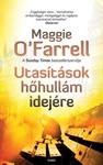 Maggie O'Farrell: Utasítások hőhullám idejére