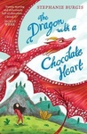 Stephanie Burgis: The Dragon with a Chocolate Heart