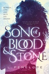 L. Penelope: Song of Blood & Stone