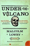 Malcolm Lowry: Under the Volcano