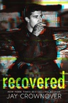 Jay Crownover: Recovered