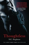 S. C. Stephens: Thoughtless