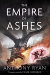 Anthony Ryan: The Empire of Ashes