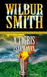 Wilbur Smith – Tom Harper: A tigris zsákmánya