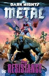 Scott Snyder (szerk.): Dark Nights: Metal: The Resistance