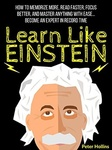 Peter Hollins: Learn Like Einstein