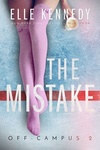 Elle Kennedy: The Mistake