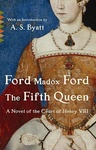 Ford Madox Ford: The Fifth Queen
