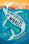 Karen Rivers: A Possibility of Whales