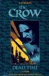 James O'Barr – John Wagner: The Crow – Dead Time