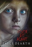 Paige Dearth: Never Be Alone