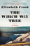 Elizabeth Crook: The Which Way Tree