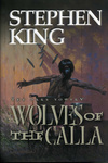 Stephen King: Wolves of the Calla