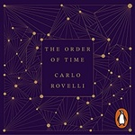 Carlo Rovelli: The Order of Time