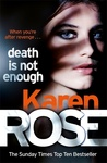 Karen Rose: Death is Not Enough