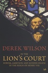 Derek Wilson: In the Lion's Court