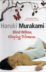 Murakami Haruki: Blind Willow, Sleeping Woman
