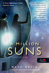 Beth Revis: A Million Suns – Milliónyi Csillag