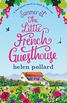Helen Pollard: Summer at the Little French Guesthouse