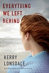 Kerry Lonsdale: Everything We Left Behind