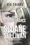 Gia Cribbs: The Disappearance of Sloane Sullivan