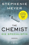 Stephenie Meyer: The Chemist (német)