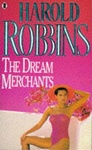 Harold Robbins: The Dream Merchants