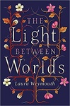 Laura E. Weymouth: The Light Between Worlds