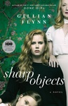 Gillian Flynn: Sharp Objects