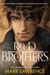 Mark Lawrence: Road Brothers