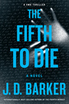 J.D. Barker: The Fifth to Die