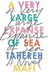 Tahereh Mafi: A Very Large Expanse of Sea