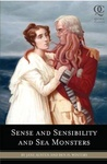 Jane Austen – Ben H. Winters: Sense and Sensibility and Sea Monsters