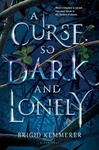 Brigid Kemmerer: A Curse So Dark and Lonely