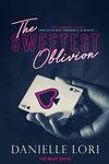 Danielle Lori: The Sweetest Oblivion