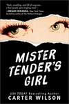 Carter Wilson: Mister Tender's Girl