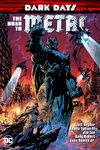 Scott Snyder – Tim Seeley – James Tynion IV: Dark Days: The Road to Metal