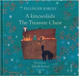 Fellinger Károly: A kincsesláda / The Treasure Chest