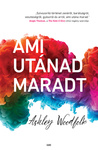 Ashley Woodfolk: Ami utánad maradt