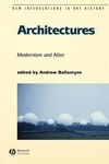 Andrew Ballantyne (szerk.): Architectures: Modernism and After