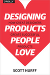 Scott Hurff: Designing Products People Love