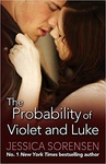 Jessica Sorensen: The Probability of Violet & Luke