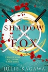Julie Kagawa: Shadow of the Fox