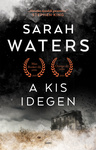Sarah Waters: A kis idegen