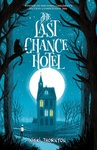 Nicki Thornton: The Last Chance Hotel