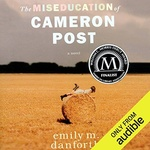 Emily M. Danforth: The Miseducation of Cameron Post