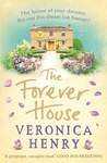 Veronica Henry: The Forever House