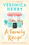 Veronica Henry: A Family Recipe