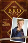 Barney Stinson – Matt Kuhn: The Bro Code